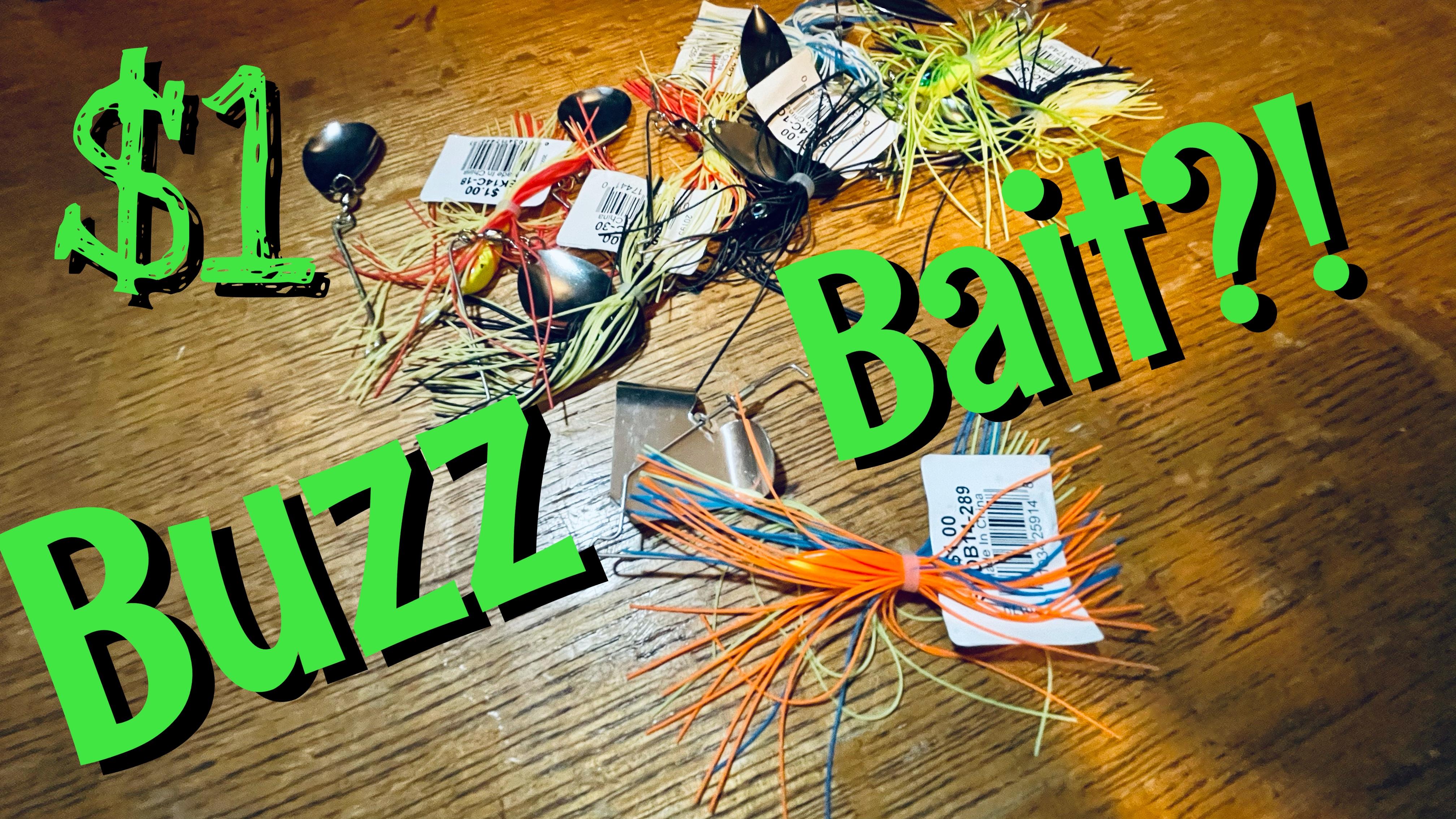 $1 Buzz Bait